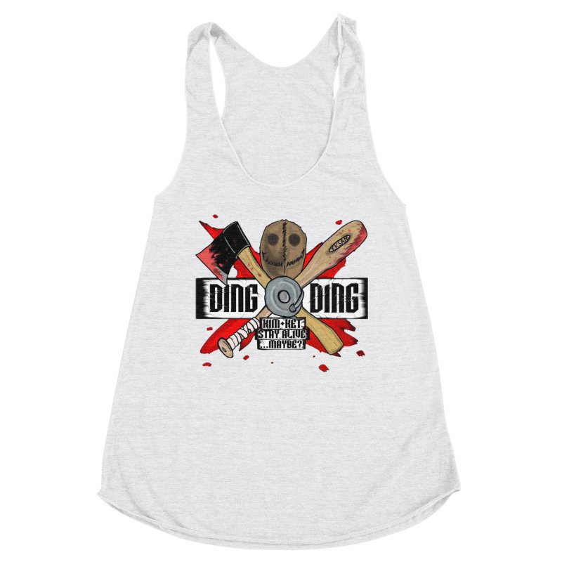 Ding Ding! Women's Tank by Kim and Ket Stay Alive... Maybe Podcast