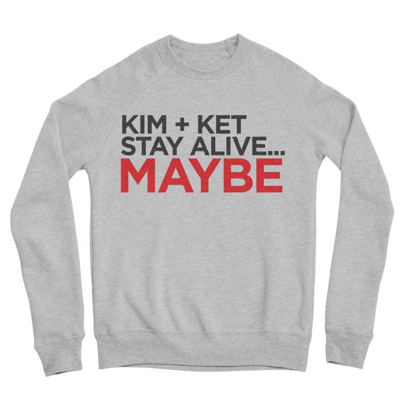 OG KKSAM Text Logo in Women's Sponge Fleece Sweatshirt Heather Grey by Kim and Ket Stay Alive... Maybe Podcast
