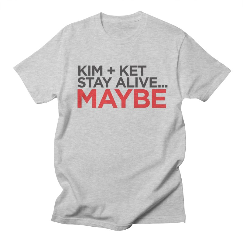 OG KKSAM Text Logo Women's Regular Unisex T-Shirt by Kim and Ket Stay Alive... Maybe Podcast