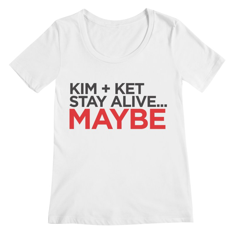 OG KKSAM Text Logo Women's Regular Scoop Neck by Kim and Ket Stay Alive... Maybe Podcast