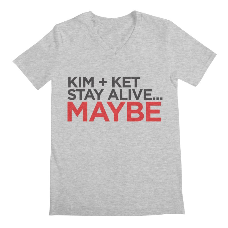 Kim and Ket Stay Alive... Maybe OG Text Logo on White Men's Regular V-Neck by Kim and Ket Stay Alive... Maybe Podcast