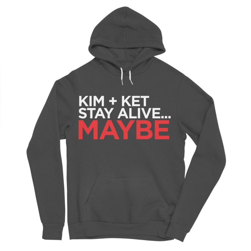 Kim and Ket Stay Alive... Maybe OG Text Logo on Black Men's Pullover Hoody by Kim and Ket Stay Alive... Maybe Podcast