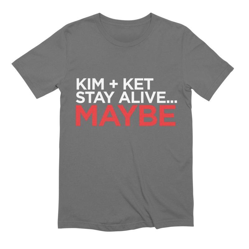 Kim and Ket Stay Alive... Maybe OG Text Logo on Black in Men's Extra Soft T-Shirt Asphalt by Kim and Ket Stay Alive... Maybe Podcast