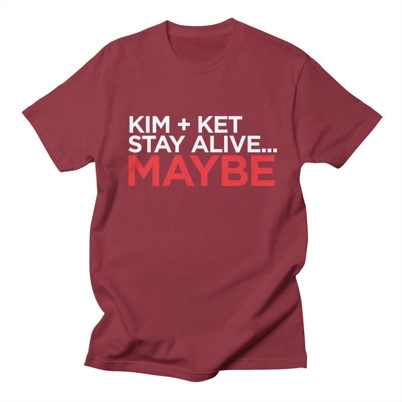 Kim and Ket Stay Alive... Maybe OG Text Logo on Black Men's Regular T-Shirt by Kim and Ket Stay Alive... Maybe Podcast