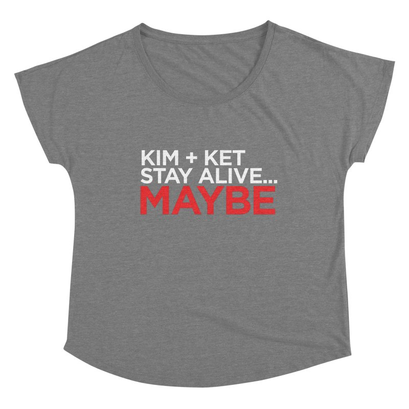 Kim and Ket Stay Alive... Maybe OG Text Logo on Black Women's Scoop Neck by Kim and Ket Stay Alive... Maybe Podcast