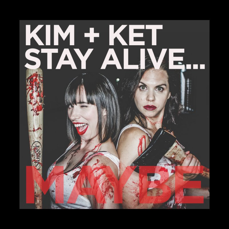 Kim and Ket Stay Alive... Maybe OG Photo Logo Men's T-Shirt by Kim and Ket Stay Alive... Maybe Podcast