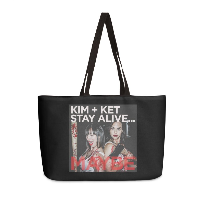 Kim and Ket Stay Alive... Maybe OG Photo Logo Accessories Weekender Bag Bag by Kim and Ket Stay Alive... Maybe Podcast