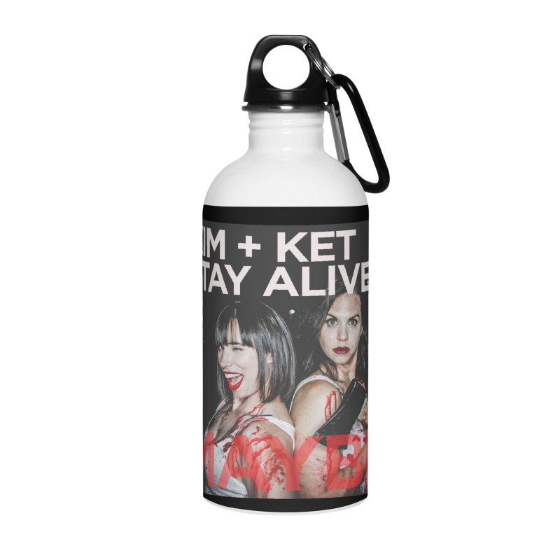 Kim and Ket Stay Alive... Maybe OG Photo Logo Accessories Water Bottle by Kim and Ket Stay Alive... Maybe Podcast