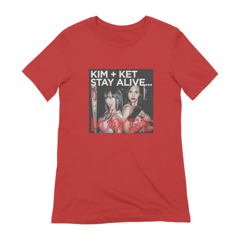 Kim and Ket Stay Alive... Maybe OG Photo Logo in Women's Extra Soft T-Shirt Red by Kim and Ket Stay Alive... Maybe Podcast