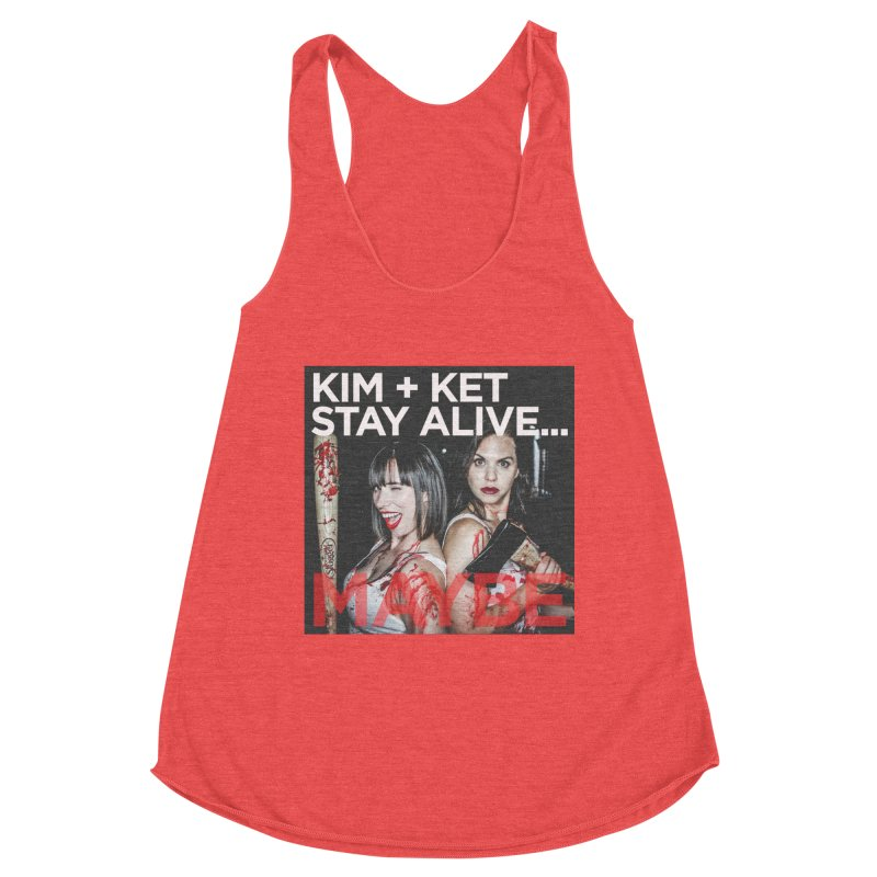 Kim and Ket Stay Alive... Maybe OG Photo Logo Women's Tank by Kim and Ket Stay Alive... Maybe Podcast