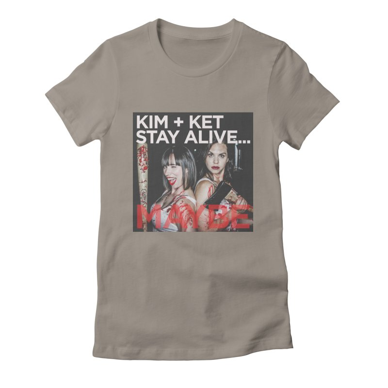 Kim and Ket Stay Alive... Maybe OG Photo Logo Women's T-Shirt by Kim and Ket Stay Alive... Maybe Podcast