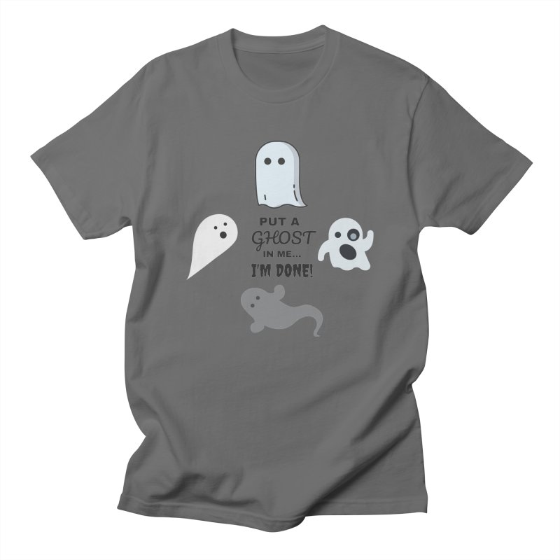 Put A Ghost In Me I'm Done / Kim and Ket Stay Alive... Maybe Men's T-Shirt by Kim and Ket Stay Alive... Maybe Podcast