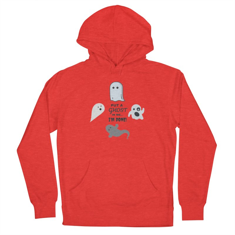 Put A Ghost In Me I'm Done / Kim and Ket Stay Alive... Maybe Men's Pullover Hoody by Kim and Ket Stay Alive... Maybe Podcast