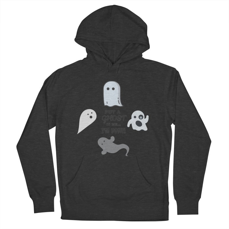 Put A Ghost In Me I'm Done KKSAM Podcast Men's French Terry Pullover Hoody by Kim and Ket Stay Alive... Maybe Podcast