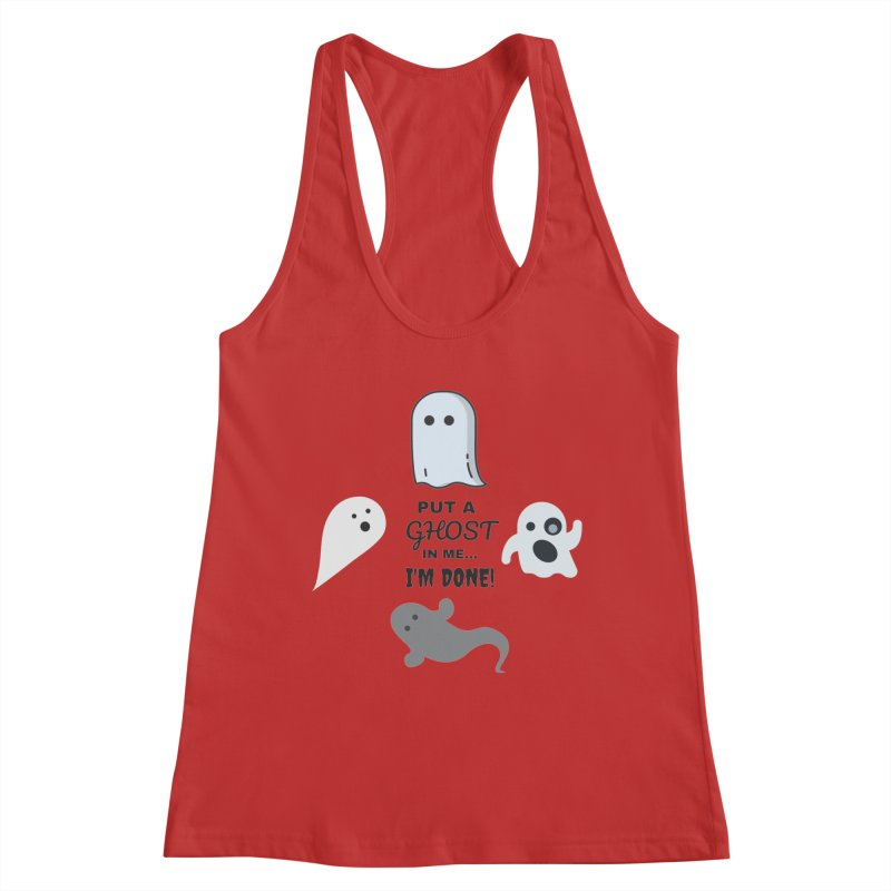Put A Ghost In Me I'm Done / Kim and Ket Stay Alive... Maybe Women's Tank by Kim and Ket Stay Alive... Maybe Podcast