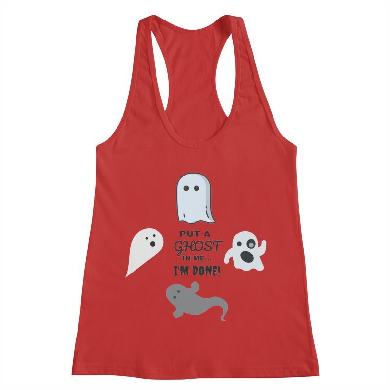 Put A Ghost In Me I'm Done / Kim and Ket Stay Alive... Maybe in Women's Racerback Tank Red by Kim and Ket Stay Alive... Maybe Podcast