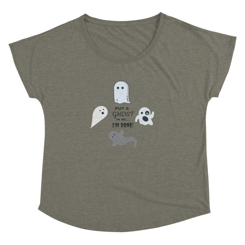 Put A Ghost In Me I'm Done KKSAM Podcast Women's Dolman Scoop Neck by Kim and Ket Stay Alive... Maybe Podcast