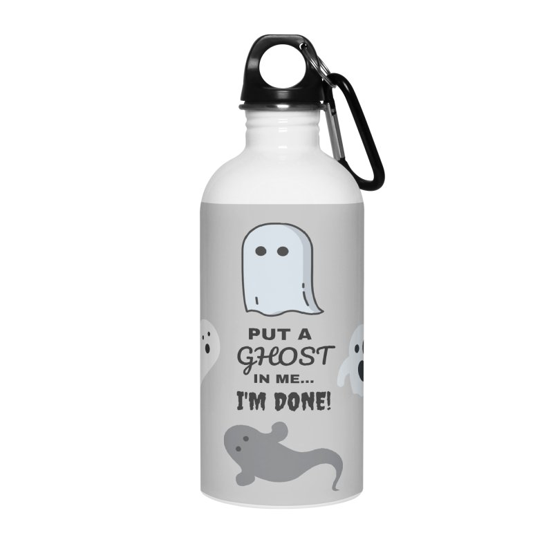 Put A Ghost In Me I'm Done / Kim and Ket Stay Alive... Maybe Accessories Water Bottle by Kim and Ket Stay Alive... Maybe Podcast