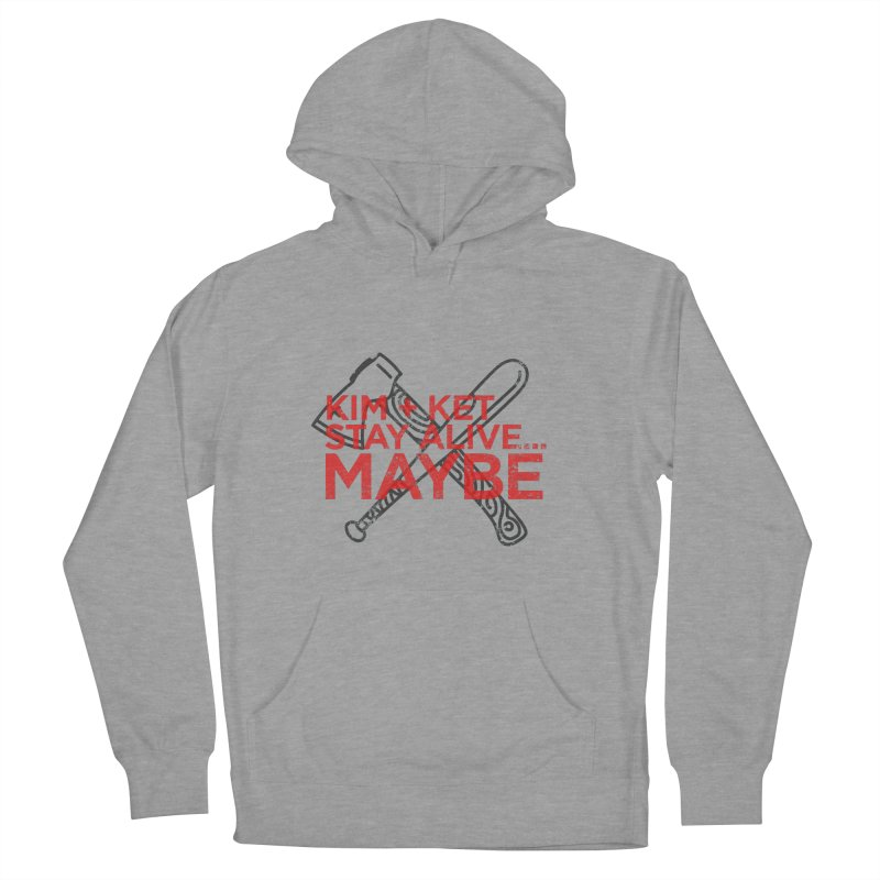 Kim and Ket Stay Alive... Maybe KKSAM Bat & Axe Stamp on White in Women's French Terry Pullover Hoody Heather Graphite by Kim and Ket Stay Alive... Maybe Podcast