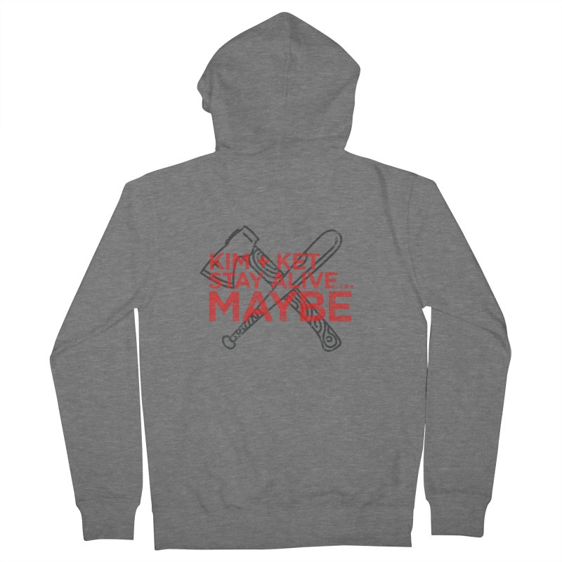 Kim and Ket Stay Alive... Maybe KKSAM Bat & Axe Stamp on White in Men's French Terry Zip-Up Hoody Heather Graphite by Kim and Ket Stay Alive... Maybe Podcast