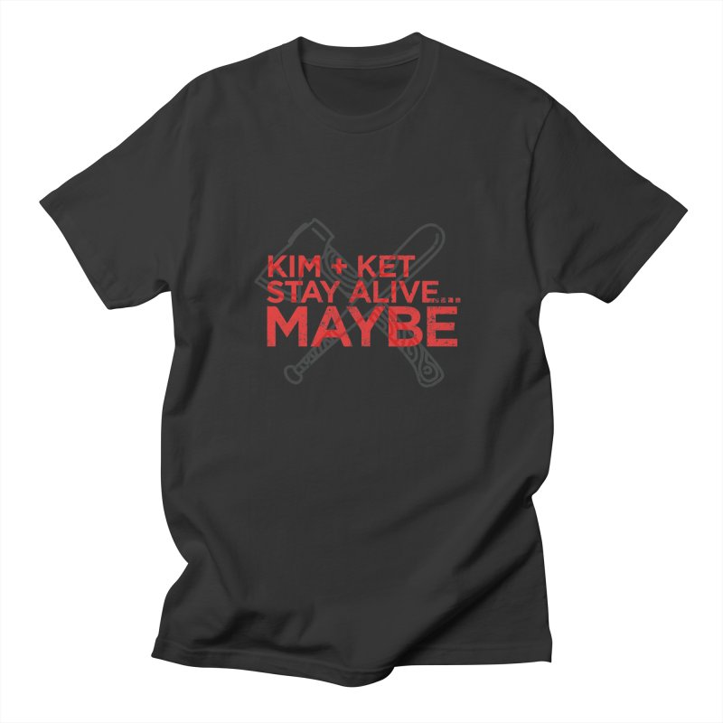 Kim and Ket Stay Alive... Maybe KKSAM Bat & Axe Stamp on White Women's Regular Unisex T-Shirt by Kim and Ket Stay Alive... Maybe Podcast