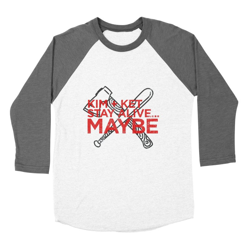 Kim and Ket Stay Alive... Maybe KKSAM Bat & Axe Stamp on White in Women's Baseball Triblend Longsleeve T-Shirt Tri-Grey Sleeves by Kim and Ket Stay Alive... Maybe Podcast