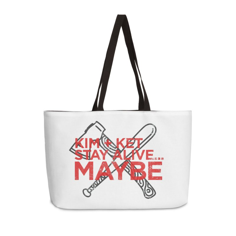 Kim and Ket Stay Alive... Maybe KKSAM Bat & Axe Stamp on White Accessories Weekender Bag Bag by Kim and Ket Stay Alive... Maybe Podcast