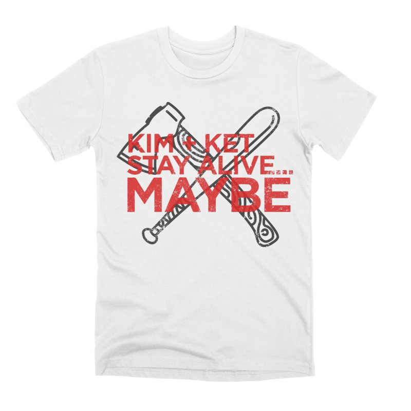 Kim and Ket Stay Alive... Maybe KKSAM Bat & Axe Stamp on White Men's T-Shirt by Kim and Ket Stay Alive... Maybe Podcast