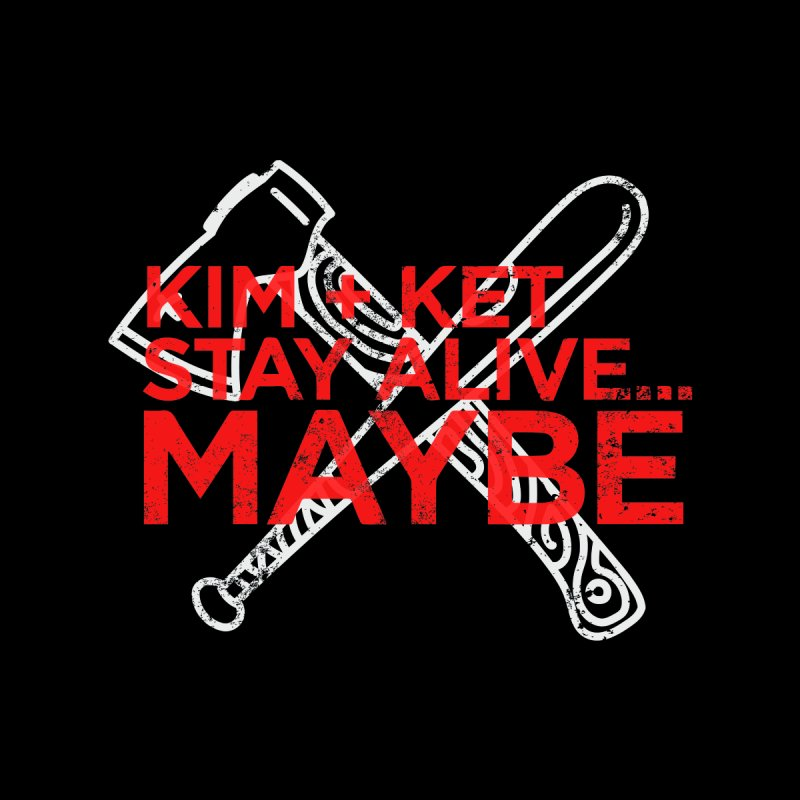 Kim and Ket Stay Alive... Maybe KKSAM Bat & Axe Stamp on Black Men's T-Shirt by Kim and Ket Stay Alive... Maybe Podcast
