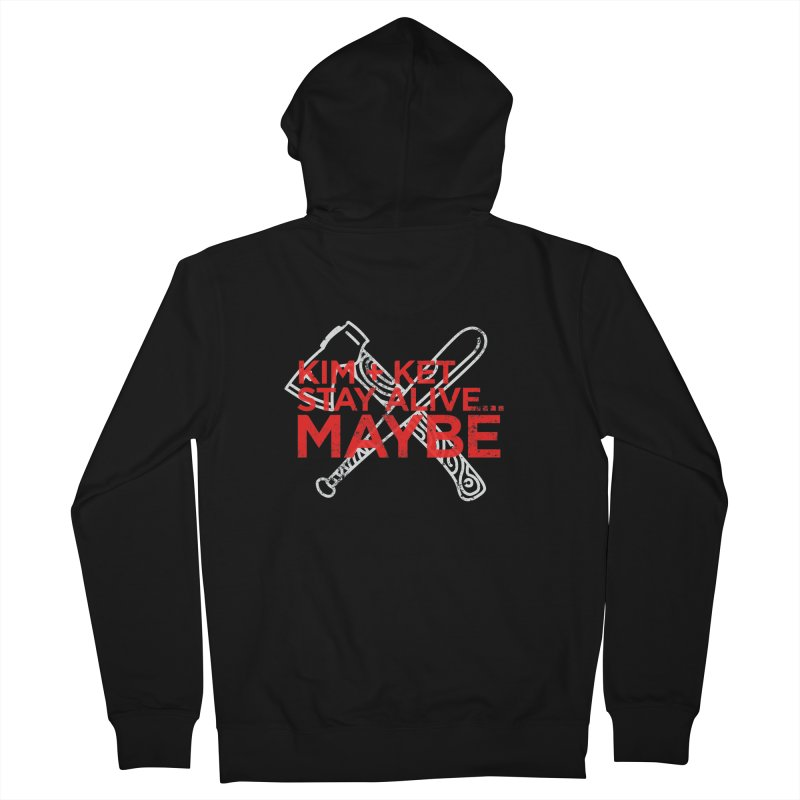 Kim and Ket Stay Alive... Maybe KKSAM Bat & Axe Stamp on Black in Women's French Terry Zip-Up Hoody Black by Kim and Ket Stay Alive... Maybe Podcast