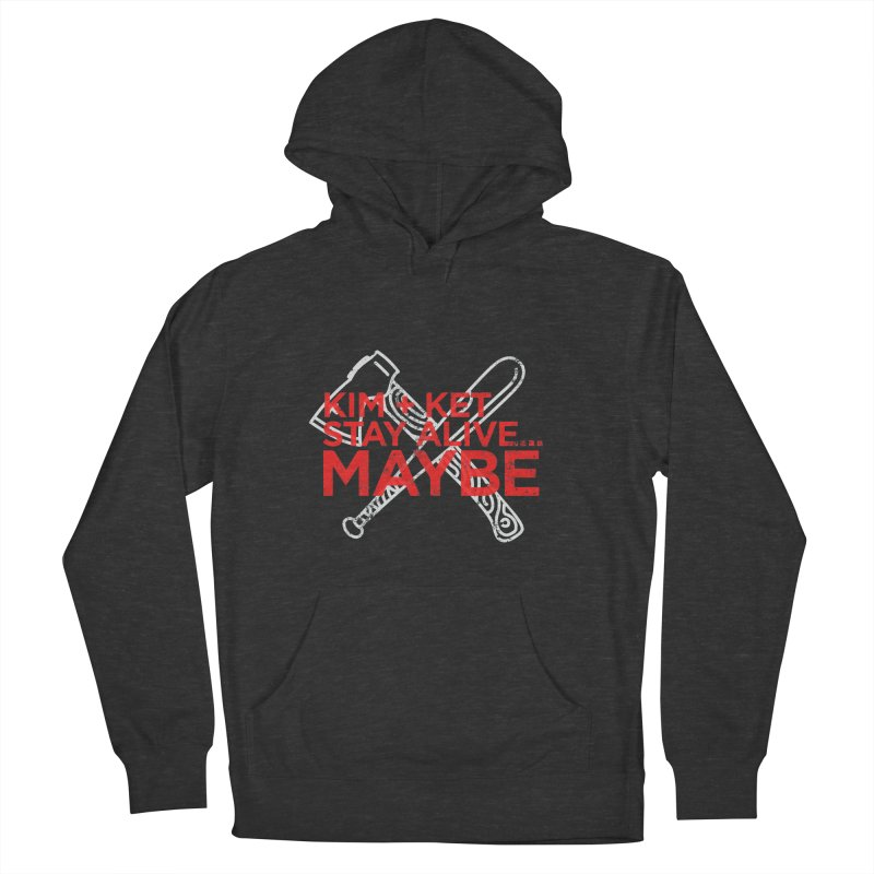 KKSAM Stamp White Bat & Axe Logo (red letter) Men's French Terry Pullover Hoody by Kim and Ket Stay Alive... Maybe Podcast