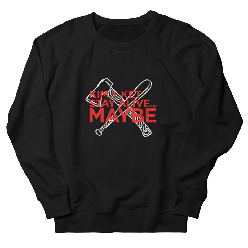 KKSAM Stamp White Bat & Axe Logo (red letter) Women's French Terry Sweatshirt by Kim and Ket Stay Alive... Maybe Podcast