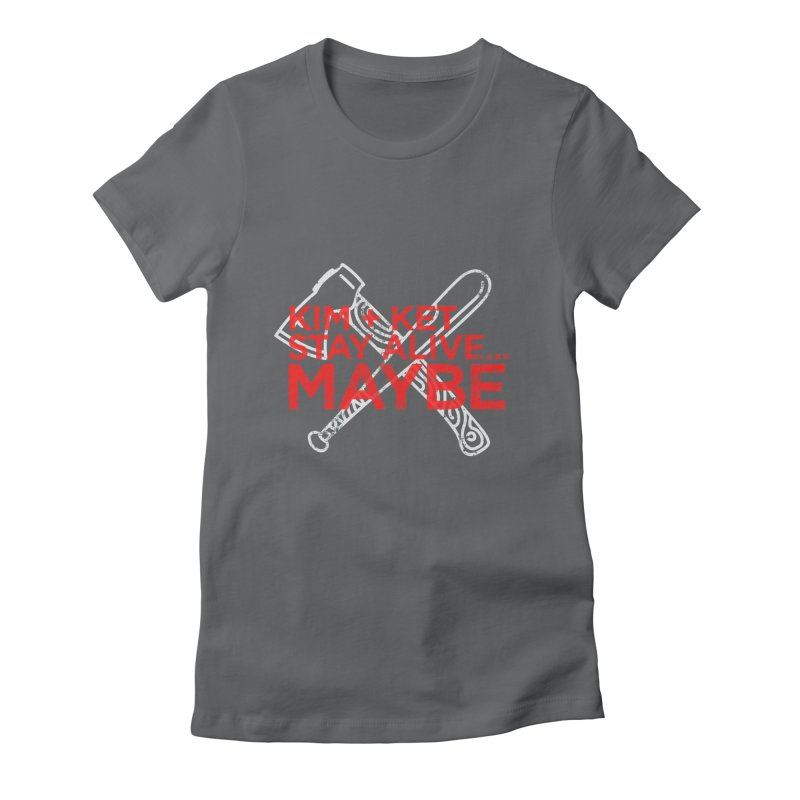 Kim and Ket Stay Alive... Maybe KKSAM Bat & Axe Stamp on Black Women's Fitted T-Shirt by Kim and Ket Stay Alive... Maybe Podcast