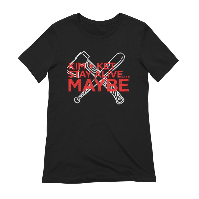 Kim and Ket Stay Alive... Maybe KKSAM Bat & Axe Stamp on Black in Women's Extra Soft T-Shirt Black by Kim and Ket Stay Alive... Maybe Podcast