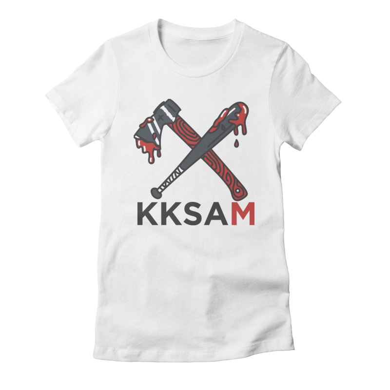 Kim and Ket Stay Alive... Maybe KKSAM Bat & Axe on White Women's T-Shirt by Kim and Ket Stay Alive... Maybe Podcast