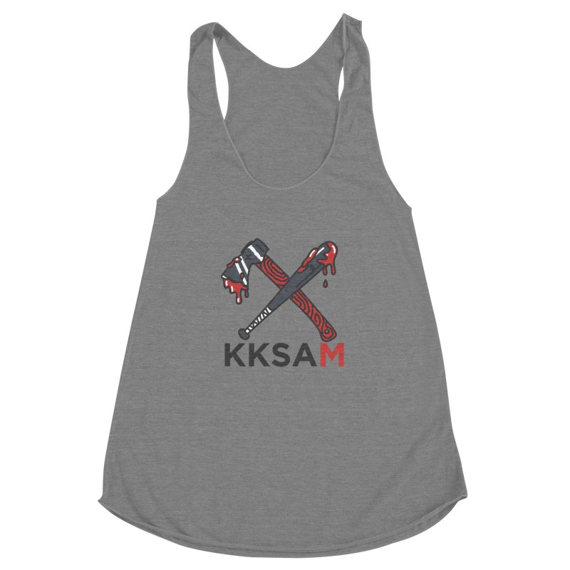 Kim and Ket Stay Alive... Maybe KKSAM Bat & Axe on White Women's Racerback Triblend Tank by Kim and Ket Stay Alive... Maybe Podcast