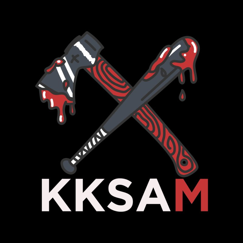 Kim and Ket Stay Alive... Maybe KKSAM Bat & Axe on Black by Kim and Ket Stay Alive... Maybe Podcast