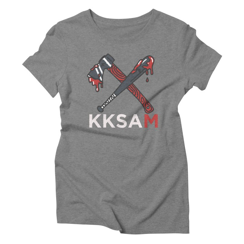 Kim and Ket Stay Alive... Maybe KKSAM Bat & Axe on Black Women's Triblend T-Shirt by Kim and Ket Stay Alive... Maybe Podcast