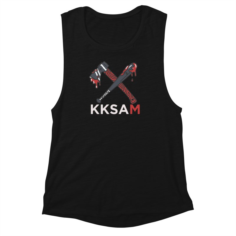 Kim and Ket Stay Alive... Maybe KKSAM Bat & Axe on Black Women's Muscle Tank by Kim and Ket Stay Alive... Maybe Podcast