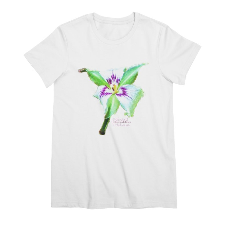 Trillium undulatum Women's Premium T-Shirt by Of The Wild by Kimberly J Tilley