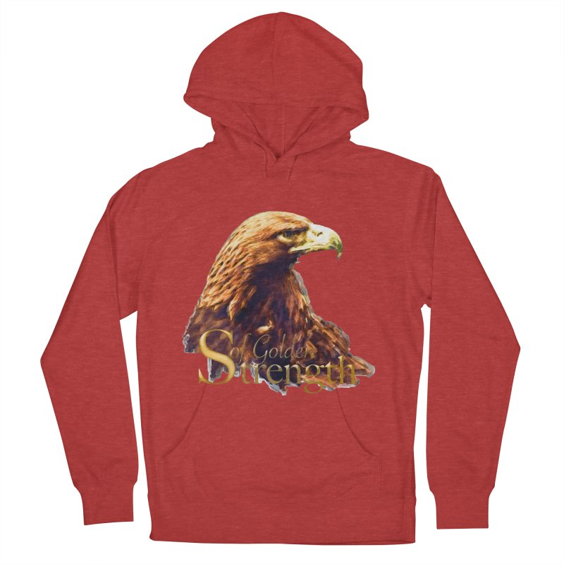 Strength Women's French Terry Pullover Hoody by Of The Wild by Kimberly J Tilley
