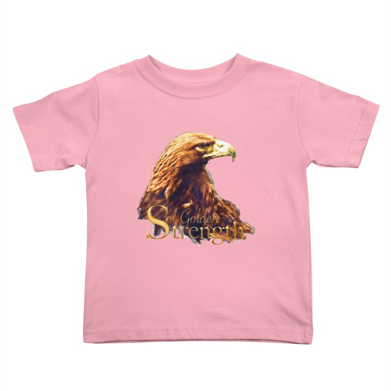Strength Kids Toddler T-Shirt by Of The Wild by Kimberly J Tilley