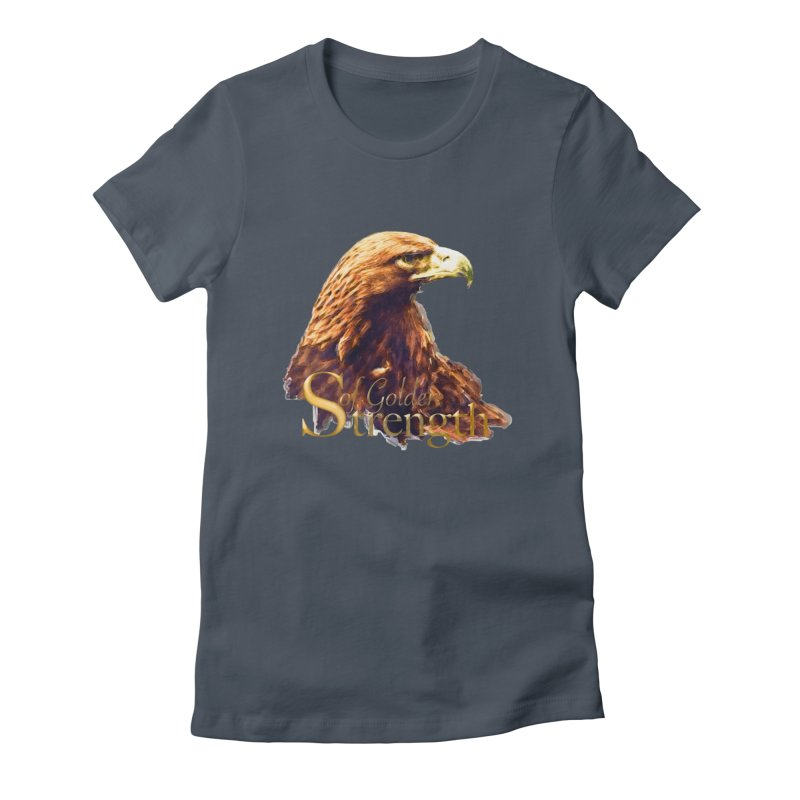 Strength Women's T-Shirt by Of The Wild by Kimberly J Tilley