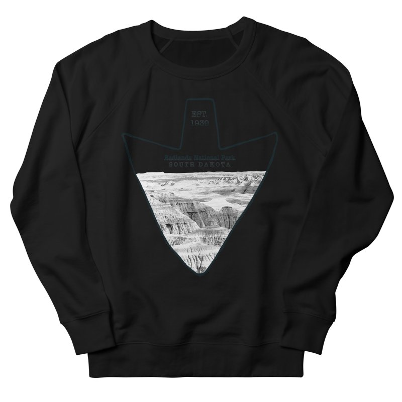 Badlands National Park Arrowhead Women's French Terry Sweatshirt by Of The Wild by Kimberly J Tilley