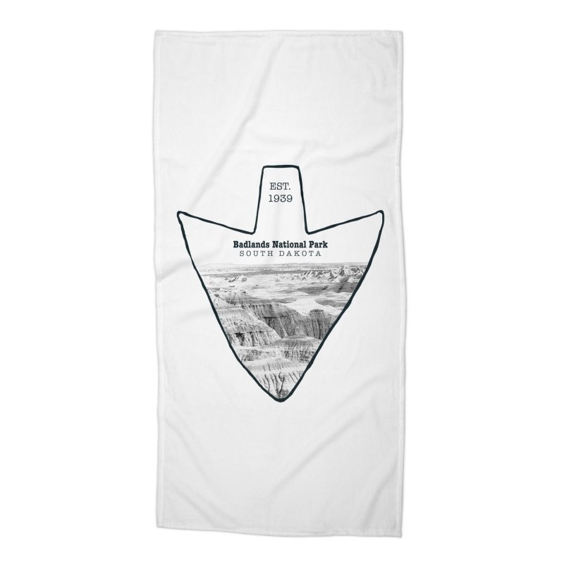 Badlands National Park Arrowhead Accessories Beach Towel by Of The Wild by Kimberly J Tilley