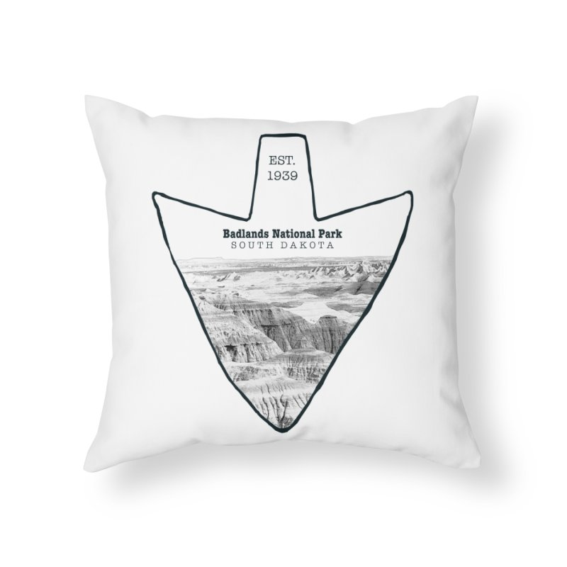 Badlands National Park Arrowhead Home Throw Pillow by Of The Wild by Kimberly J Tilley