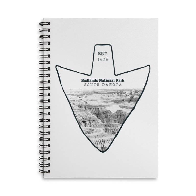 Badlands National Park Arrowhead Accessories Notebook by Of The Wild by Kimberly J Tilley