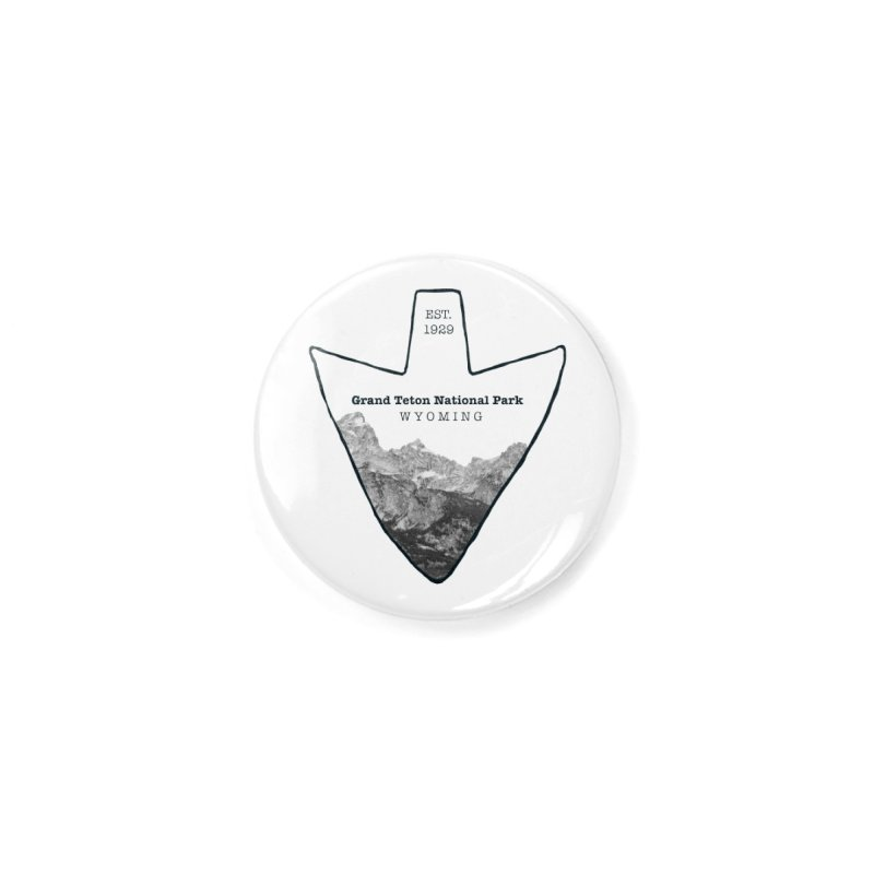 Grand Teton National Park Arrowhead Accessories Button by Of The Wild by Kimberly J Tilley