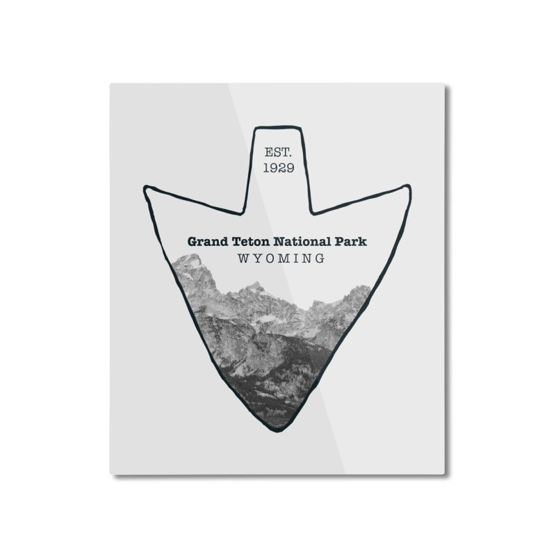 Grand Teton National Park Arrowhead Home Mounted Aluminum Print by Of The Wild by Kimberly J Tilley
