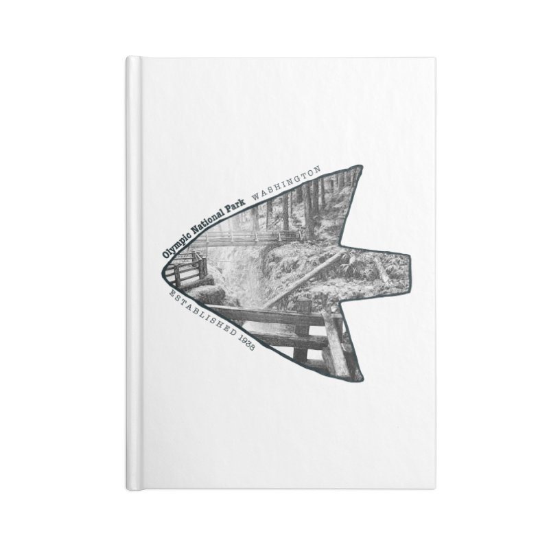 Olympic National Park Arrowhead Accessories Blank Journal Notebook by Of The Wild by Kimberly J Tilley